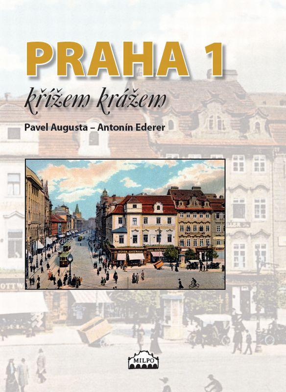 Praha 1 křížem krážem