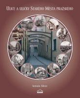 Ulice a uličky Starého Města pražského