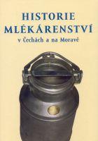 Historie mlékárenství v Čechách a na Moravě