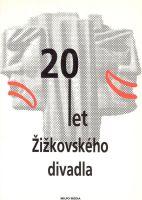 20 let Žižkovského divadla