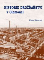 Historie drožďařství v Olomouci
