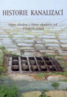 Historie kanalizací - Dějiny odvádění a čištění odpadních vod v Českých zemích