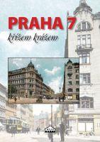 Praha 7 křížem krážem