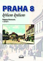 Praha 8 křížem krážem
