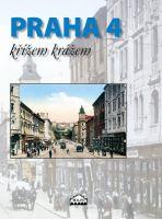 Praha 4 křížem krážem